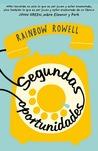 Segundas oportunidades by Rainbow Rowell