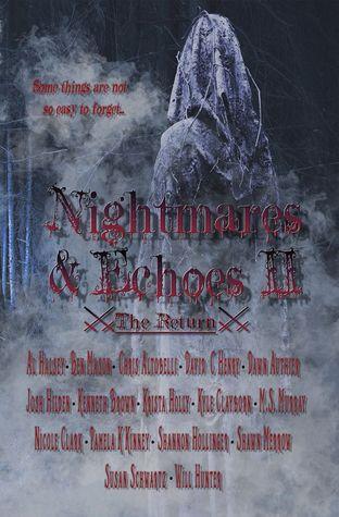 Nightmares & Echoes 2: The Return