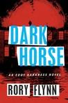 Dark Horse (Eddy Harkness #2)