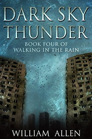 Dark Sky Thunder (Walking in the Rain, #4)