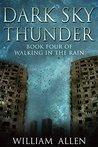 Dark Sky Thunder (Walking in the Rain, #4)