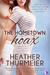 The Hometown Hoax by Heather Thurmeier