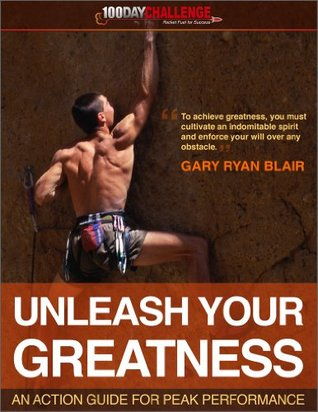 unleash-your-greatness-an-action-guide-for-peak-performance