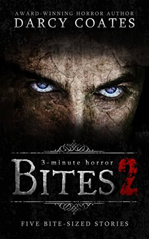 Bites 2: a collection of three-minute horror