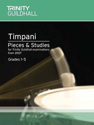 Percussion Exam Pieces & Studies Timpani: Grades 1-5