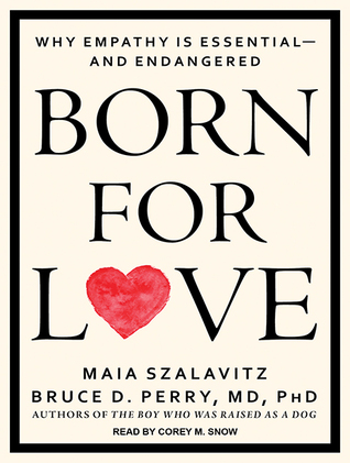 born for love why empathy is essential--and endangered pdf