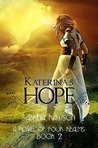 Katerina's Hope: (Book Two) (A Novel of Four Realms 2)
