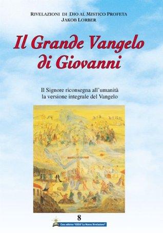Il Grande Vangelo di Giovanni 8° volume