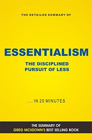 Essentialism: The Disciplined Pursuit of Less (Book Summary)