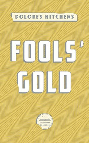 Fools' Gold: A Library of America eBook Classic