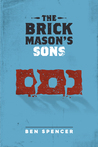 The Brick Mason's Sons