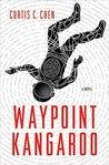 Waypoint Kangaroo (Kangaroo, #1)