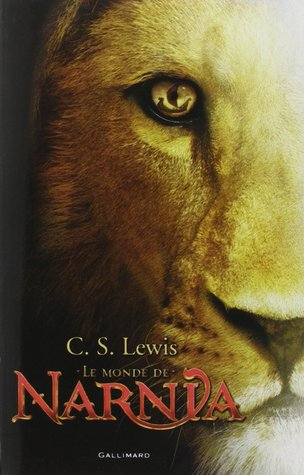 Le Monde de Narnia (#1-7)