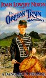 A Dangerous Promise (Orphan Train Adventures, #5)