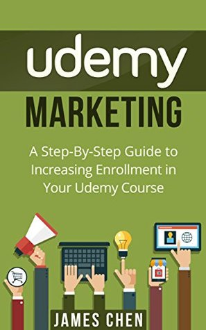 Udemy Marketing: A Step-By-Step Guide to Increasing Enrollment in Your Udemy Course