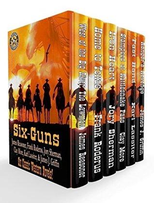 Six-Guns: Six Classic Western Novels