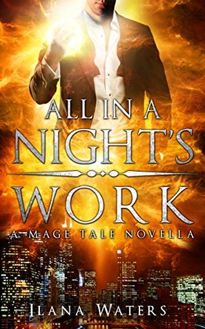 All in a Nights Work(Mage Tales 3.5) (ePUB)
