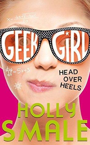 Head Over Heels(Geek Girl 5)