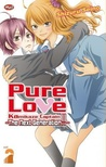 Pure Love Kamikaze Captain - The Next Generation 02 by Shizuru Seino