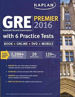GRE Premier 2016 Graduate Record Examination with 6 Practice Tests (Book + Online + DVD + Mobile) (PB)