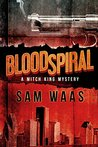 Blood Spiral (Mitch King Mystery #1)