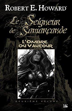 L'Ombre du Vautour: Le Seigneur de Samarcande, T2
