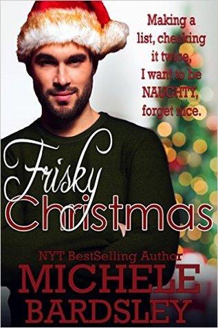 Frisky Christmas (Frisky Romance Book 3)