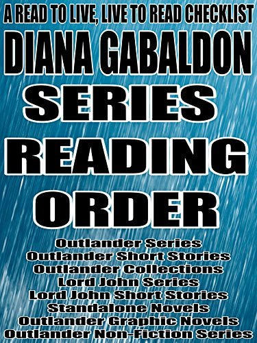 DIANA GABALDON:SERIES READING ORDER: A READ TO LIVE, LIVE TO READ CHECKLIST [ Outlander Series, Lord John Series]
