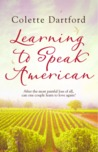 Learning to Speak American by Colette Dartford