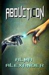 AbductiCon by Alma Alexander