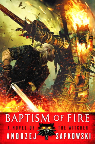 Baptism of Fire (The Witcher #5)