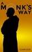 A Monk's Way by Clark Eide