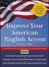 Improve Your American English Accent (with CD)