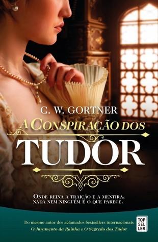 A Conspiração dos Tudor (The Spymaster Chronicles, #2)