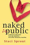 Naked in Public: ...