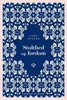 Stolthed og fordom by Jane Austen