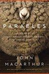 Parables by John F. MacArthur Jr.