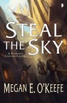 Steal the Sky (The Scorched Continent, #1)