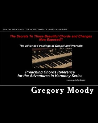 Black Gospel Chords The Secret Chords Of Praise And Worship By