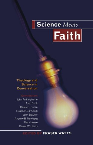 Science Meets Faith: Theology and Science in Conversation