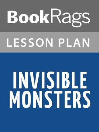 Invisible Monsters by Chuck Palahniuk Lesson Plans