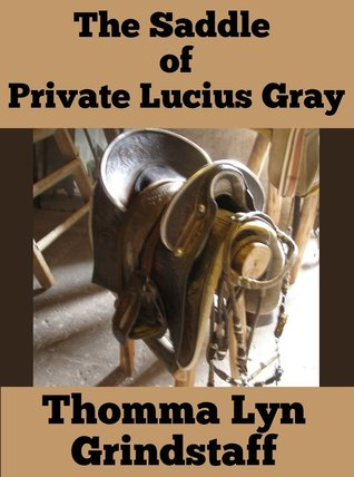 the-saddle-of-private-lucius-gray