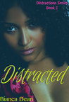 Distracted (Distractions, #2)
