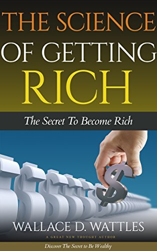 The Science of Getting Rich: Classic Self Help Book for Success