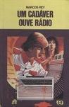 Um Cadáver Ouve Rádio (Léo, Gino e Ângela, #3)