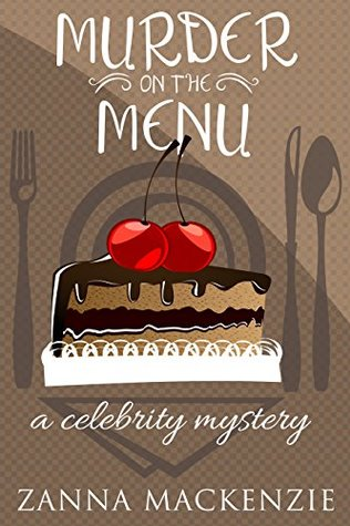 Murder On The Menu (A Recipe For Disaster Cozy Mystery, #1)