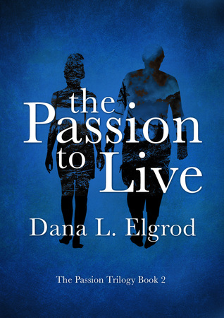 The Passion to Live (The Passion, #2)