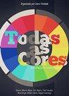 Todas as cores: Antologia de contos gays