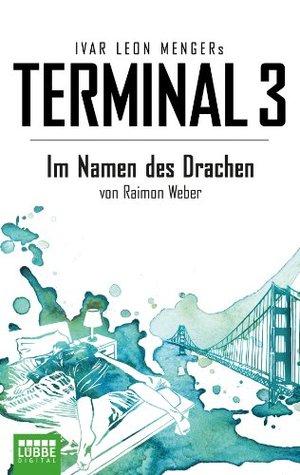 Terminal 3 - Folge 8: Im Namen des Drachen