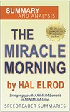 The Miracle Morning by Hal Elrod: A Summary and Analysis